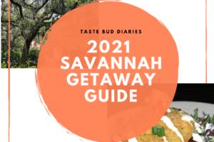 2021 Savannah Getaway Guide